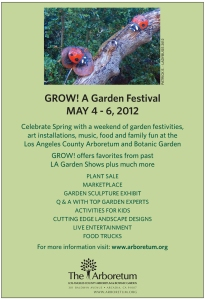 "Ad for ""Grow! A Garden Festival"" at the LA Arboretum"