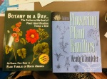 "Two books recommended by Lesley Randall: ""Botany in a Day: The Patterns Method of Plant Identification"" by Thomas J. Elpel, ISBN-13: 978-1892784353, ISBN-10: 1892784351; and, ""Guide to Flowering Plant Families"" by Wendy B. Zomlefer, ISBN13: 9780807844700, ISBN-10: 0807844705. Photo by Jude Wiesenfeld, © 2018."